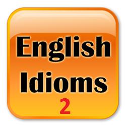 Idiomi e modi di dire inglesi (2)